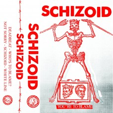 Schizoid - You're To Blame RED tape