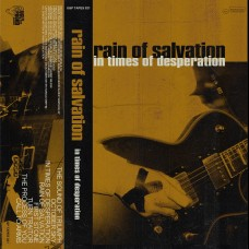 Rain Of Salvation - In Times Of Desperation tape