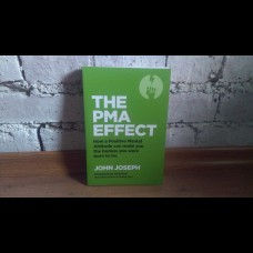 John Joseph - The PMA Effect book