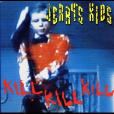 Jerry's Kids - Kill Kill Kill LP (red)