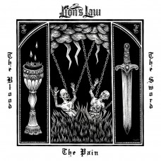 Lion's Law - The Pain, The Blood and The Sword LP