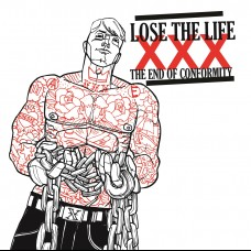 Lose The Life - The End Of Conformity LP