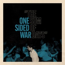 One Sided War - The Sum Of Days LP (TRANSPARENT BLUE VINYL)