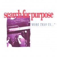 "Search For Purpose - More Than Us... 7""  BUNDLE"