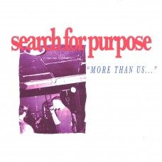 "Search For Purpose - More Than Us... 7""  FULL BUNDLE"