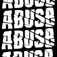 Abuse - S/T 7""
