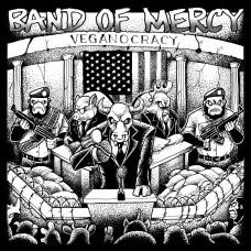 Band Of Mercy - Veganocracy