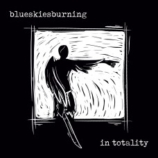 Blue Skies Burning - In Totality LP