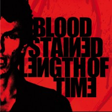 """Bloodstained / Length Of Time split 7"""""""