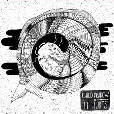 Child Meadow - It Hurts LP