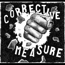 """Corrective Measure - S/T 7"""""""