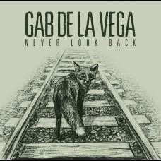 Gab De La Vega - Never Look Back
