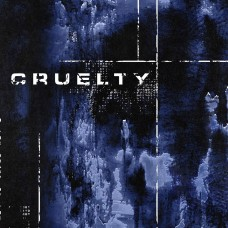 Cruelty - In The Grasp Of The Machines 7""