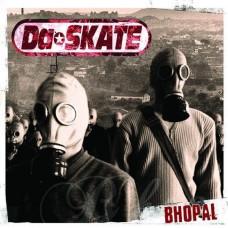 Da Skate - Bhopal LP