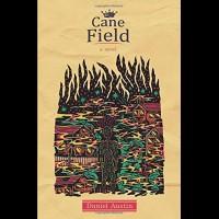 Daniel Austin - Cane Field BOOK