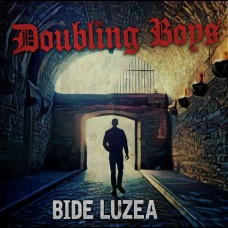 "Doubling Boys - Bide Luzea 7"""