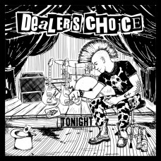 Dealer's Choice - Tonight LP
