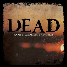 Dead Swans - Anxiety & Everything Else LP