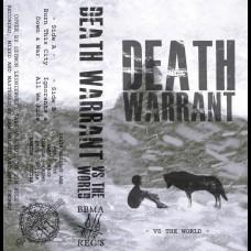 Death Warrant – Vs The World Tape