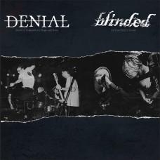 """Denial / Blinded split 7"""""""