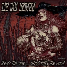 Die My Demon - Fear The One... That Kills The Soul tape