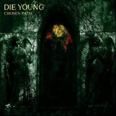 Die Young - Chosen Path 12""