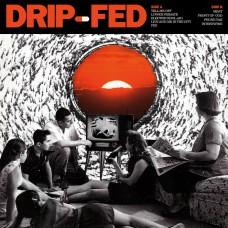 "Drip-Fed - S/T 12"""