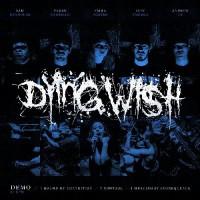 """Dying Wish - demo 7"""" (WHITE)"""