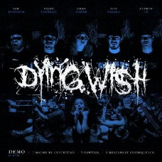 "Dying Wish - demo 7"" (OPAQUE BLUE)"