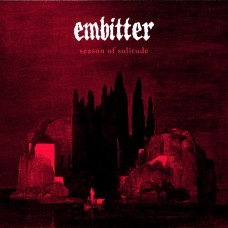 Embitter - Season of Solitude 7""