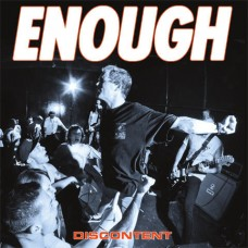 Enough - Discontent 7""