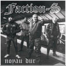 "Faction S - Noyau Dur 7"""