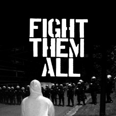 Fight Them All - S/T 7""