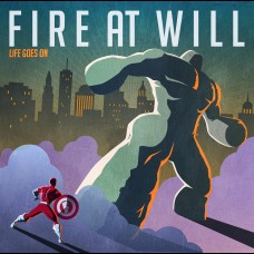 Fire At Will - Life Goes On