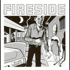 Fireside - Do Not Tailgate LP