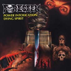Foreseen - Power Intoxication b/w Dying Spirit 7""