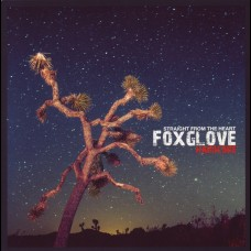 """Foxglove - Straight From The Heart 7"""""""