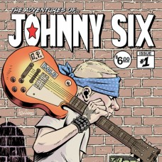 "Freewill / Zero Eight One - The Adventures of Johnny Six 7"""