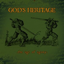 God's Heritage – The Age Of Agony 7″