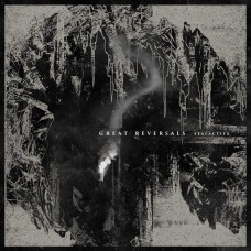 "Great Reversals - Stalactite 12"" BUNDLE PRE-ORDER"