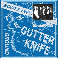 Gutter Knife - Boots On The Ground LP
