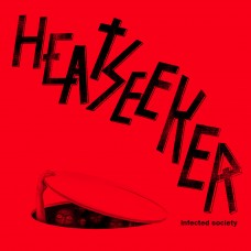 Heatseeker - Infected Society 12""