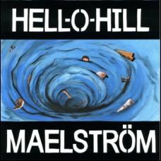 Hell-O-Hill - Maelstrom