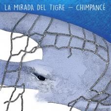 Chimpance / La Mirada Del Tigre split LP