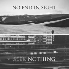 No End In Sight & Seek Nothing – Split 7″