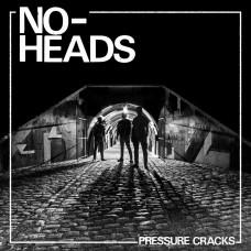 "No-Heads - Pressure cracks 12"""
