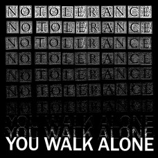 No Tolerance - You Walk Alone LP