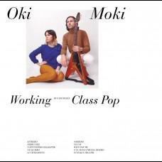 Oki Moki - Working Class Pop LP