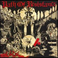 Path Of Resistance - Can't Stop The Truth LP