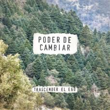 Poder De Cambiar - Trascender El Ego LP
